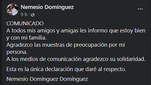 Liberan a Nemesio Domínguez, agradece muestras de apoyo