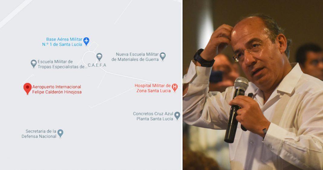 Cambian el nombre del Aeropuerto Felipe Ángeles a Felipe Calderón en Google Maps